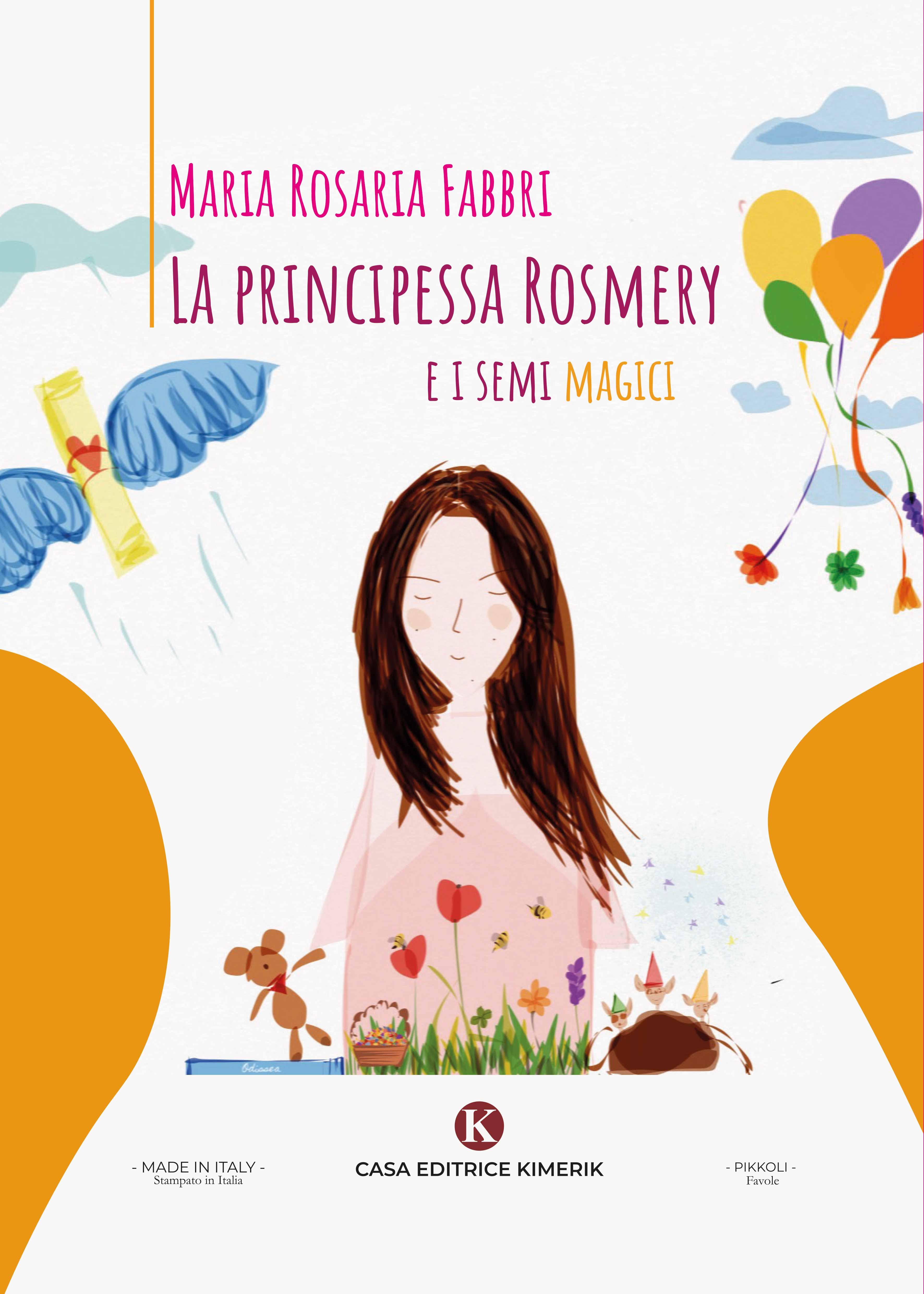 La principessa Rosmery e i semi magici