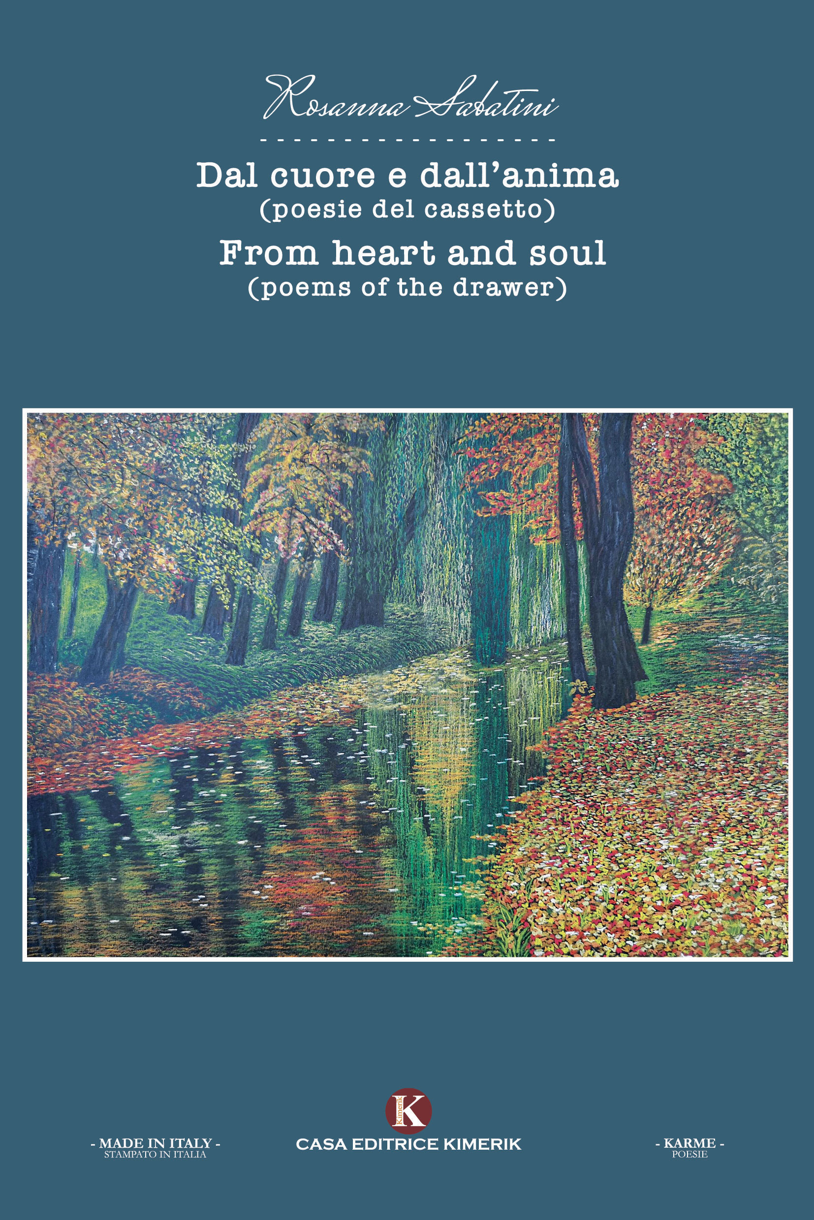 Dal cuore e dall'anima - From heart and soul