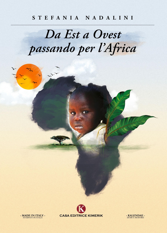 Da Est a Ovest passando per l'Africa