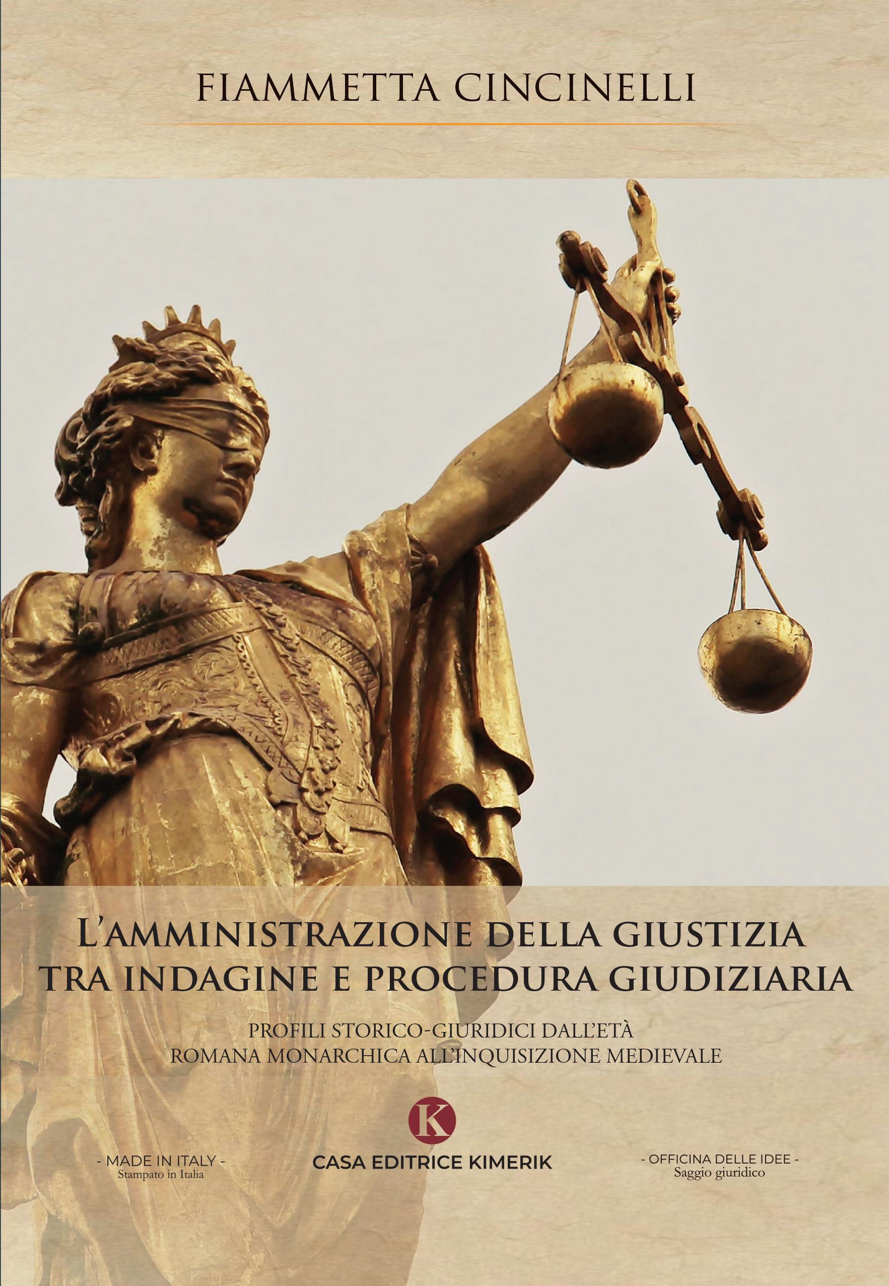 L'amministrazione della giustizia tra indagine e procedura giudiziaria