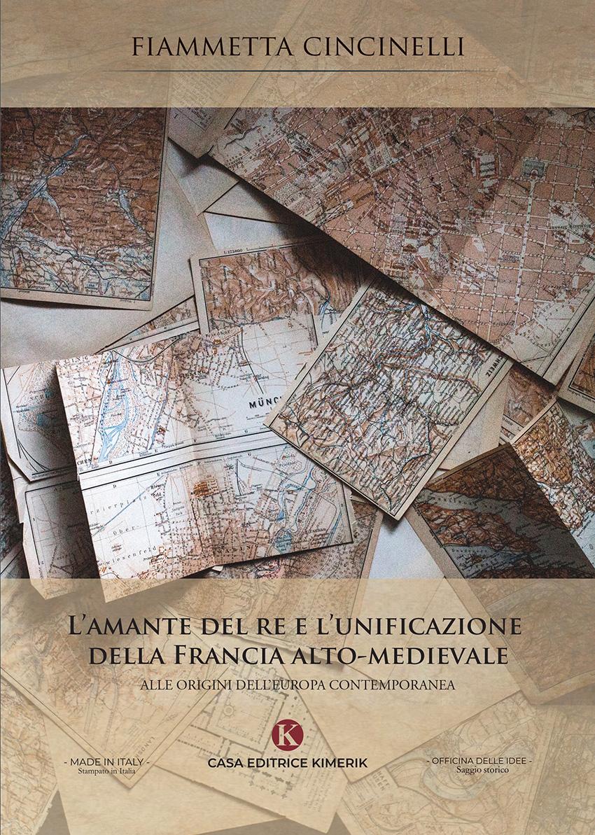 L'amante del re e l'unificazione della Francia alto-medievale