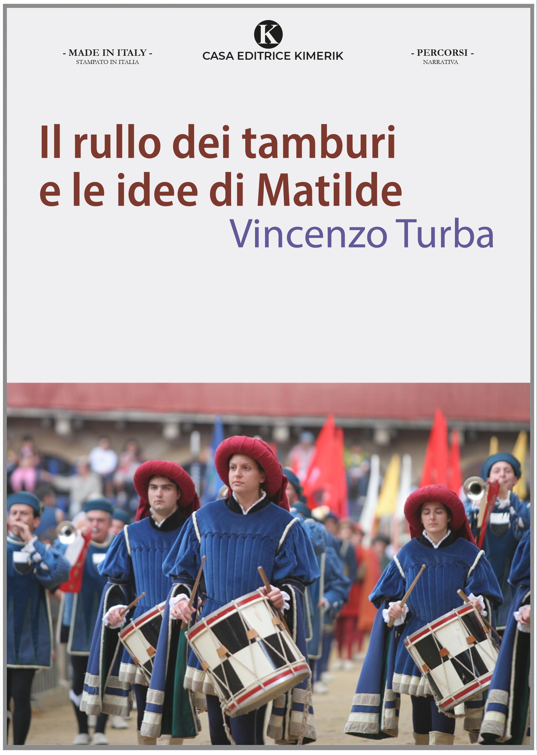 Il rullo dei tamburi e le idee di Matilde