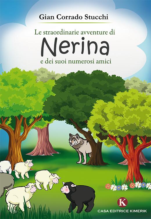 Le straordinarie avventure di Nerina e dei suoi numerosi amici b1a0432b81b