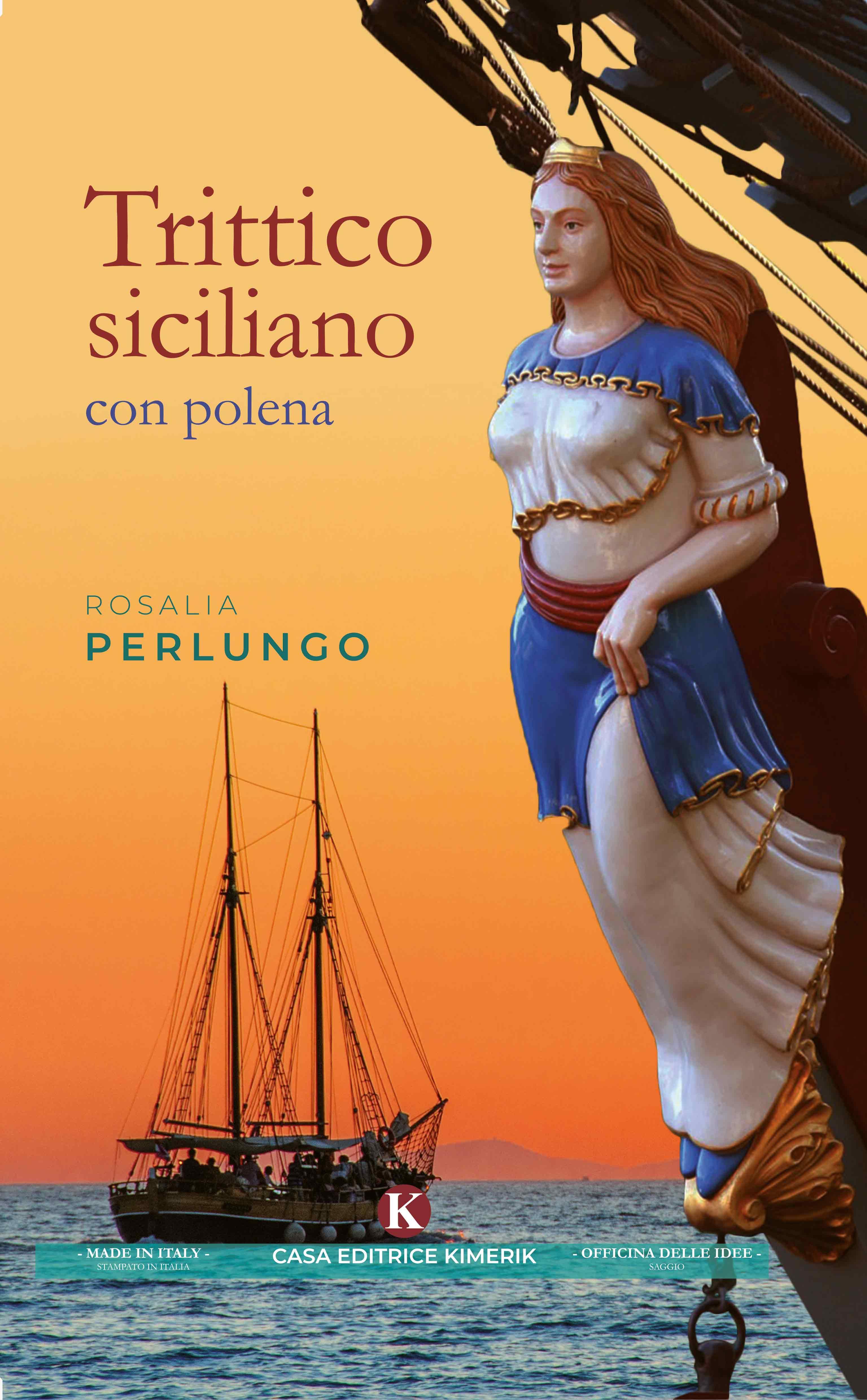 Trittico siciliano con polena